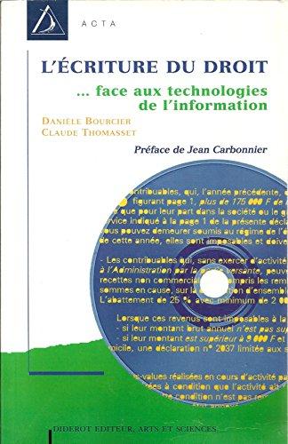 9782841340583: L'ecriture du droit: Legislation et technologie de l'information (Acta) (French Edition)