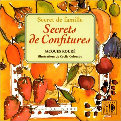 9782841350780: Secrets de famille : secrets de confitures