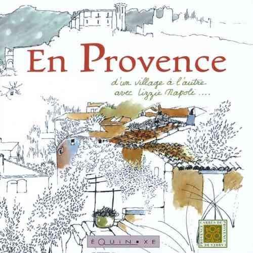 En Provence, d'un village à l'autre: Napoli, Lizzie