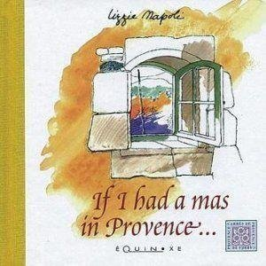 9782841352319: If I had a mas in Provence...