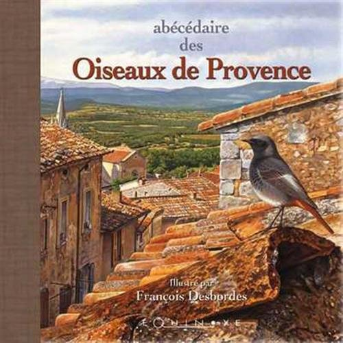 9782841353378: Ab�c�daire des oiseaux de Provence : Petit format