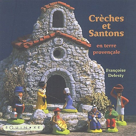 9782841353439: Creches et santons en terre provencale (Carrés de Provence)
