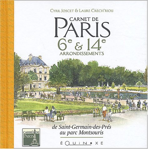 9782841353958: Carnet de Paris 6e et 14e arrondissements (French Edition)