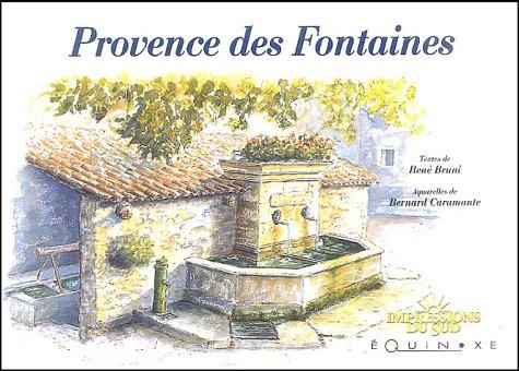 9782841354146: Provence des fontaines (Impressions du Sud)