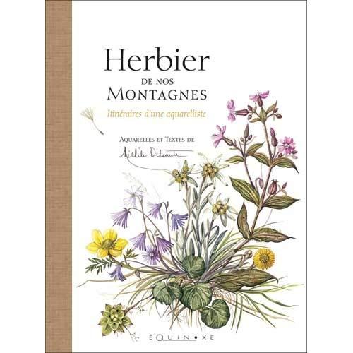 9782841354382: Herbier de nos Montagnes : Itinéraires d'une aquarelliste