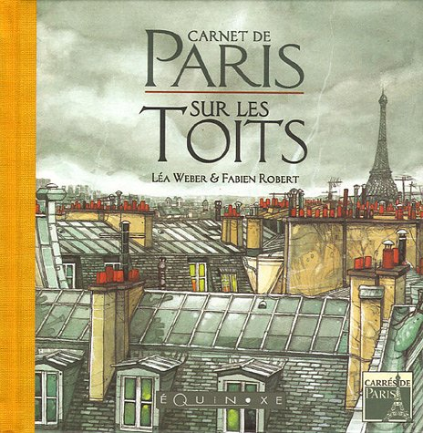 9782841354535: Carnet de Paris : Sur les Toits