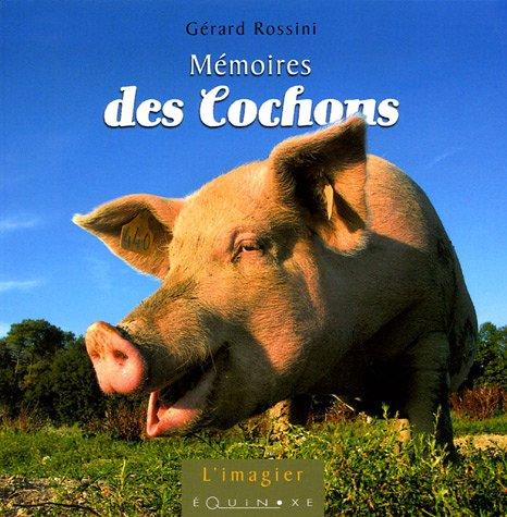 9782841355006: Mémoires des Cochons