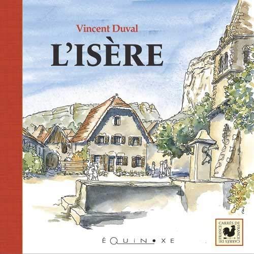 9782841355228: L'Isère (Carrés de France)