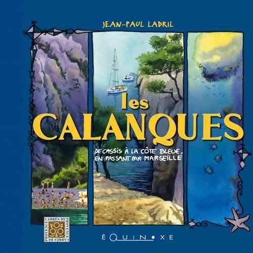 9782841355488: Les Calanques (French Edition)