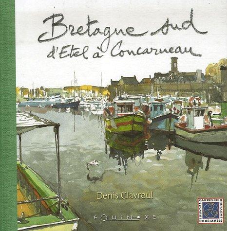 9782841355570: Bretagne sud : D'Etel à Concarneau