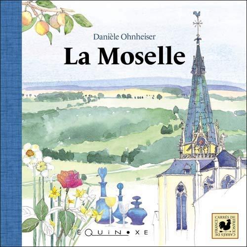 9782841356263: La Moselle