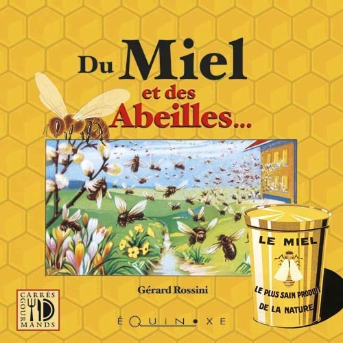 9782841356409: Du miel et des abeilles... (French Edition)