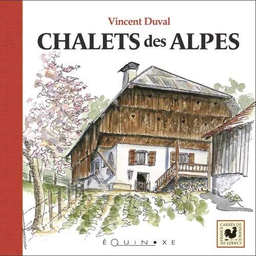 9782841356911: chalets des Alpes