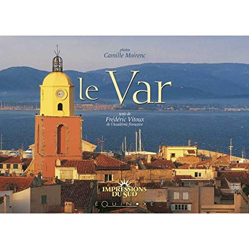 9782841356942: Le Var (French Edition)