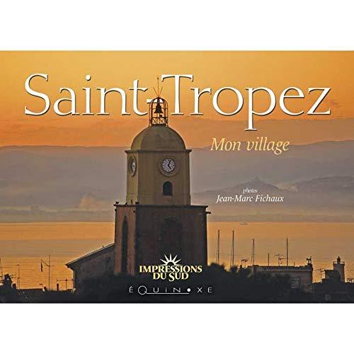 9782841357093: Saint-Tropez : Mon village