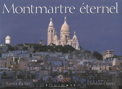 Montmartre éternel (French Edition) (9782841357161) by [???]