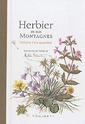 9782841357291: Herbier de nos montagnes : Itinéraires d'une aquarelliste