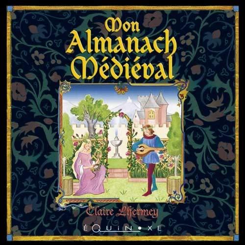 9782841357604: Mon almanach m�di�val
