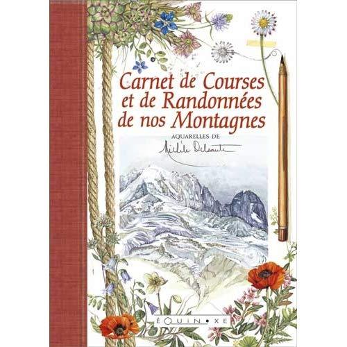 9782841357611: Carnet de Courses et de Randonnées de nos Montagnes