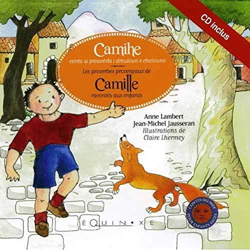 9782841357727: Les proverbes provencaux de Camille racontés aux enfants (1CD audio) (Contes pour enfants sages)