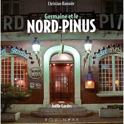 9782841358489: Germaine et le Nord Pinus