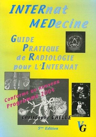 9782841362776: Guide Pratique de Radiologie pour l'Internat