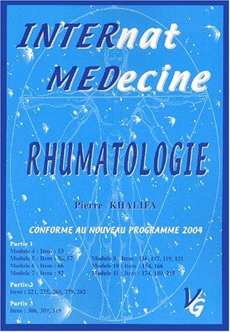 Rhumatologie. : Conforme au programme 2004: Khalifa, Pierre