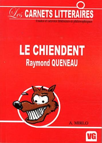 9782841368808: Le chiendent (Les carnets littéraires)
