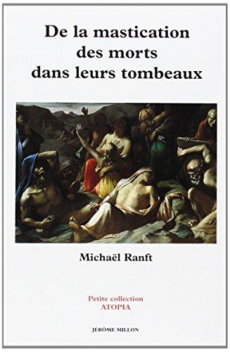 9782841370276: De masticatione mortuorum in tumulis =: De la mastication des morts dans leurs tombeau, 1728 (Petite collection atopia) (French Edition)