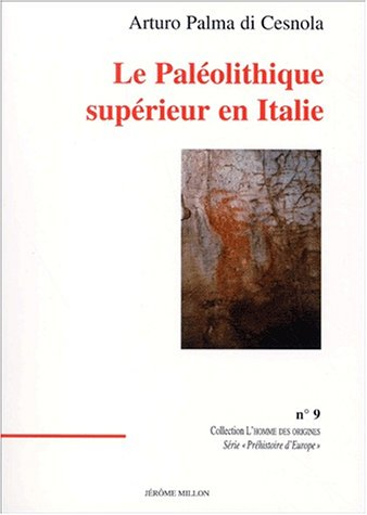 9782841370993: Le Paleolithique superieur en Italie (French Edition)