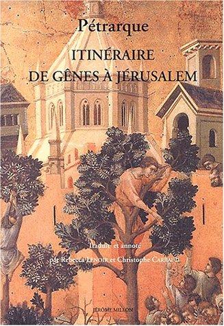 Itinéraire de Gênes à Jérusalem: P�trarque