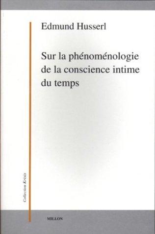 Sur la phénoménologie de la conscience intime du temps: Husserl, Edmund