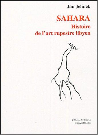 9782841371495: Sahara : Histoire de l'art rupestre lybien