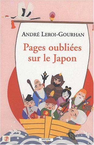 Pages oubliées sur le Japon: Leroi-Gourhan, Andr�