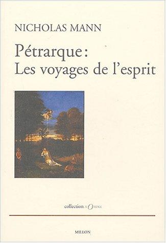9782841371631: P�trarque : les voyages de l'esprit : Quatre �tudes