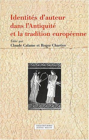 9782841371655: Identités d'auteur dans l'Antiquité et la tradition européenne