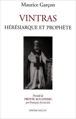 9782841372096: Vintras : Hérésiarque et prophète