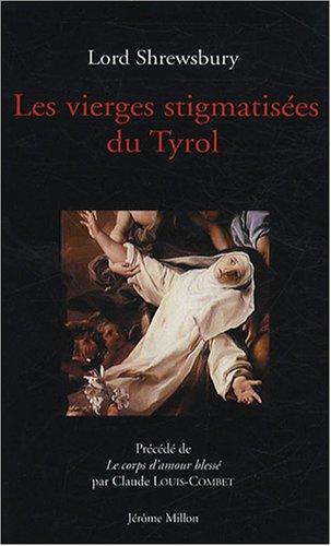 9782841372157: Les Vierges stigmatisées du Tyrol (French Edition)