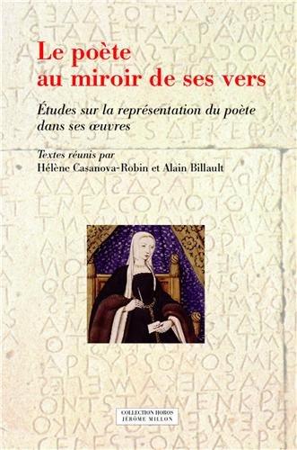 Poète au miroir de ses vers (Le): Casanova-Robin, Hélène