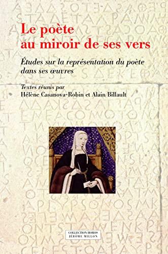 9782841372805: Le poête au miroir de ses vers : Etudes sur la représentation du poète dans ses oeuvres