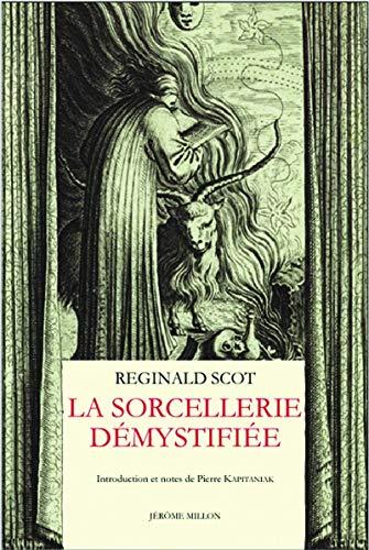 Sorcellerie démystifiée (La): Scot, Reginald