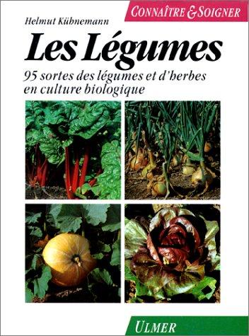 9782841380336: Légumes : 95 sortes de légumes et d'herbes en culture biologique