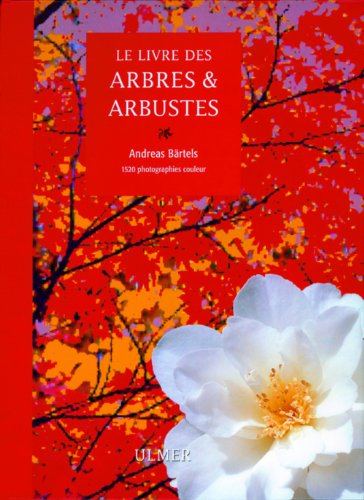 9782841380695: Le livre des arbres et arbustes