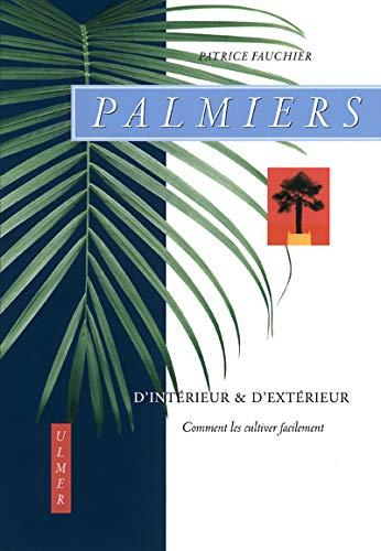 9782841381180: Palmiers d'intérieur et d'extérieur