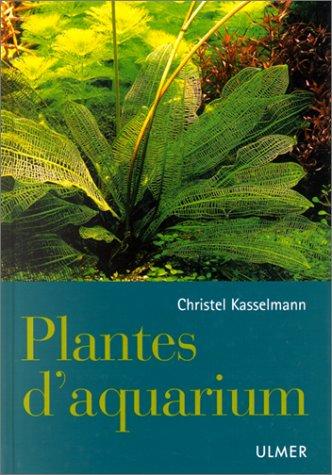 9782841381265: Plantes d'aquarium
