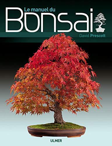 9782841382163: Le manuel du bonsai (French Edition)