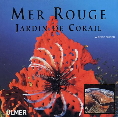 9782841382408: Mer Rouge : Jardin de Corail