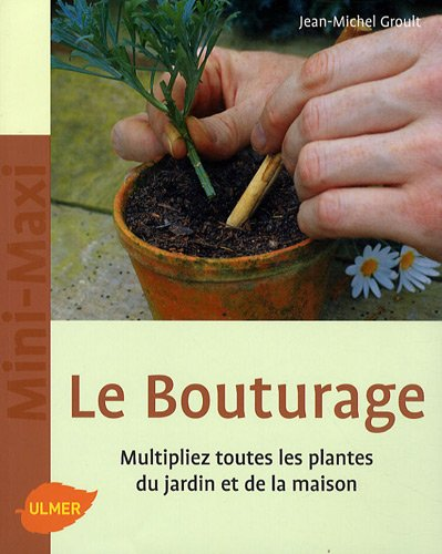 9782841383269: Le Bouturage (French Edition)