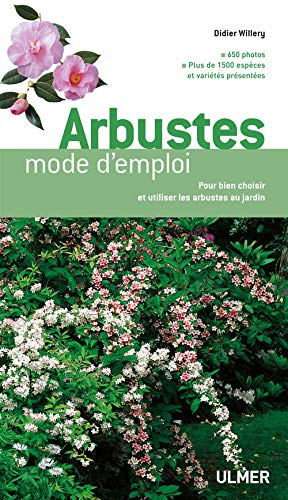 Arbustes : Mode d'emploi: Willery, Didier