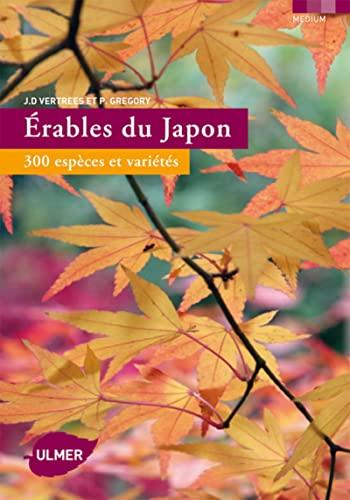 9782841383993: Erables du Japon : 300 espèces et varités